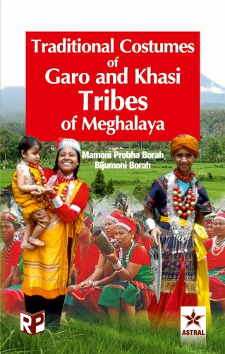 Traditional Costumes of Garo & Khasi Tribes: Borah, Mamoni Probha