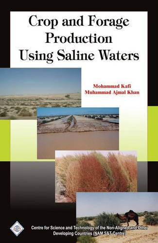 9788170359913: Crop and Forage Production Using Saline Waters/NAM S&T Centre