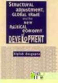 9788170366898: Structural adjustment, global trade, and the new political economy of development