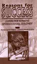 9788170367338: Reasons for Success: Learning from Instructive Experiences in Rural Development
