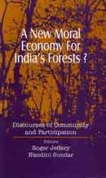 9788170368212: A New Moral Economy for India's Forests ; Discourses of Community and Participation