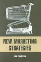 9788170368847: New Marketing Strategies: Evolving Flexible Processes to Fit Market Circumstance