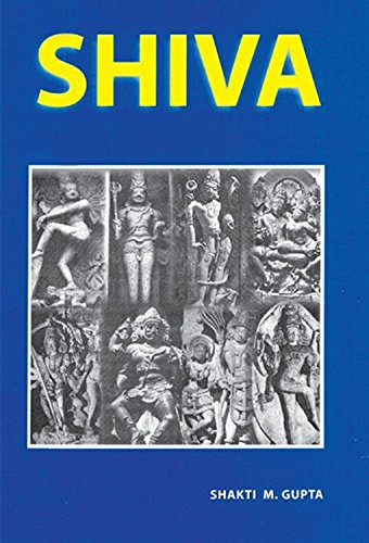 Shiva: Shakti M. Gupta