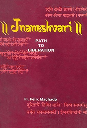 Jnaneshvari : Path to Liberation: Felix Machado