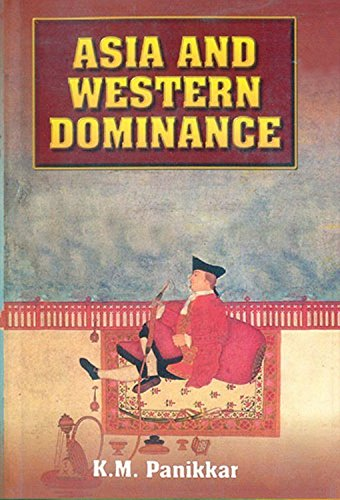 Asia: And Western Dominance: K.M.Panikkar
