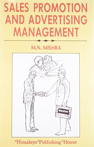 SALES PROMOTION AND ADVERTISING MANAGEMENT: M.N. Mishra