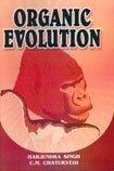 Organic Evolution: C.M. Chaturvedi,Harjindra Singh