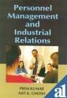 Personnel Management and Industrial Relations: Asit K Ghosh