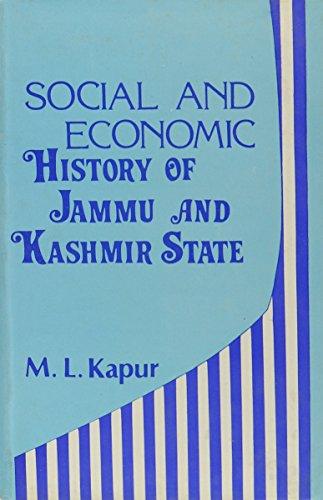 Social and Economic History of Jammu and: M.L. Kapur