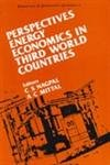 Perspectives Energy Economics in Third World Countries: C.S. Nagpal, A.C.