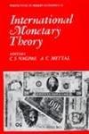 International Monetary Theory: C.S. Nagpal, A.C.