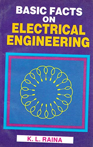 Basic Facts on Electrical Engineering: P. Chand,V.K. Puri
