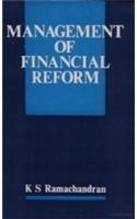 Management of Financial Reform: Ramachandran K.S.