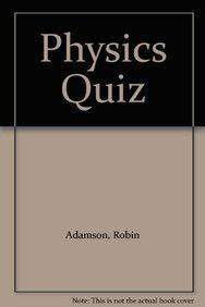 Physics Quiz: R. Adamson