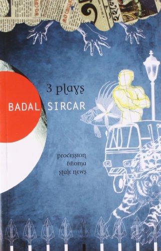 Three Plays: Badal Sircar