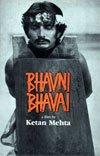 Bhavni Bhavai: Ketan Mehta