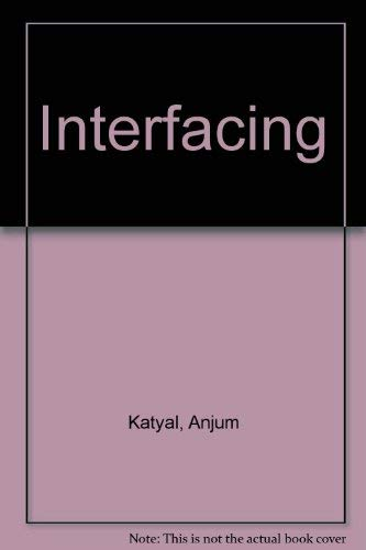 Interfacing: Katyal, Anjum; Mazumdar, Chittrovanu