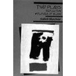 Two Plays: Reflection, Flower of Blood: Mahesh Elkunchwar