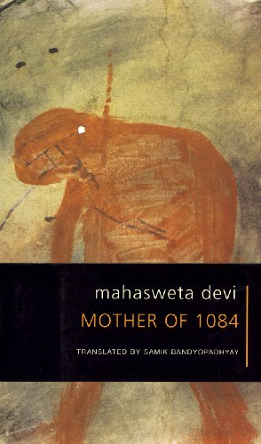 Mother of 1084 (Seagull Books - The: Mahasweta Devi