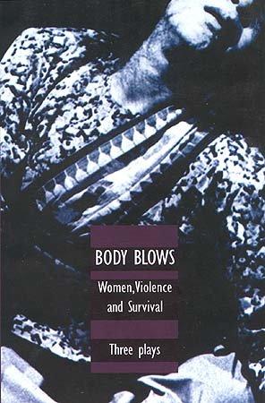 Body Blows: Women, Violence and Survival: Dina Mehta,Manjula Padmanabham,Polie Sengupta