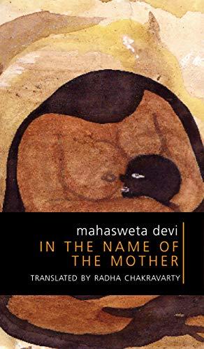MAHASWETA IN THE NAME OF DEVI THE: NA