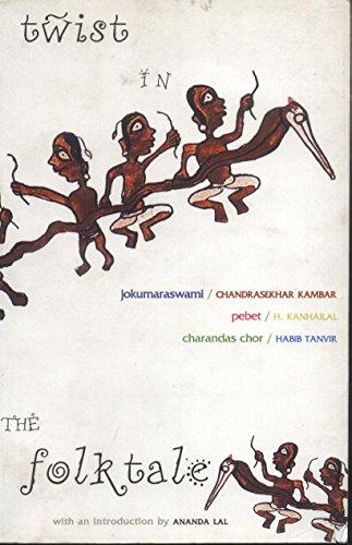 Twist in the Folktale: Chandrasekhar Kambar,H. Kanhailal,Habib