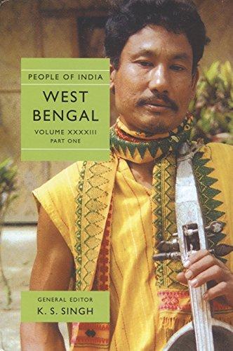 People of India : Vol: XXXXIII: West Bengal Part II: Shekhar Bhandopadhyay; Tilak Bagchi and R K ...