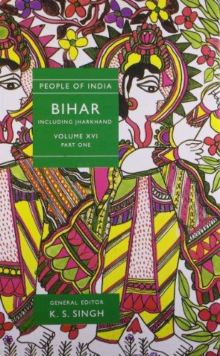 People of India-Bihar (Volume I): K. S. Singh