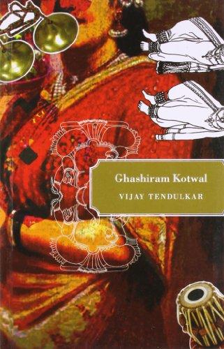 Ghashiram Kotwal: Vijay Tendulkar