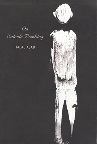 On Suicide Bombing: Talal Asad