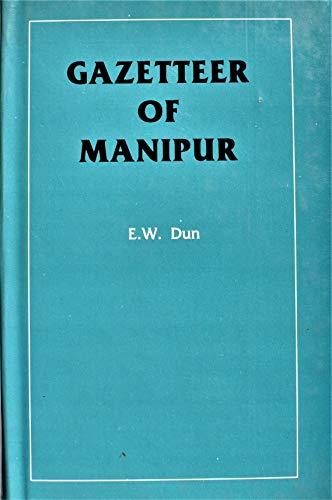 9788170490579: Gazetteer of Manipur