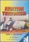 Aviation Terrorism: Bimal, Srivastava K.