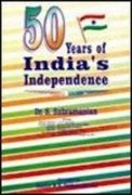 50 Years of India's Independence.: S. Subramanian