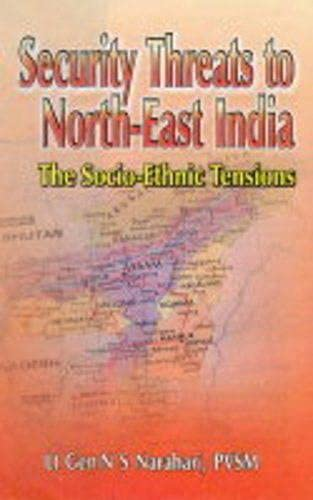 Security Threats to North-East India: Lt Gen NS