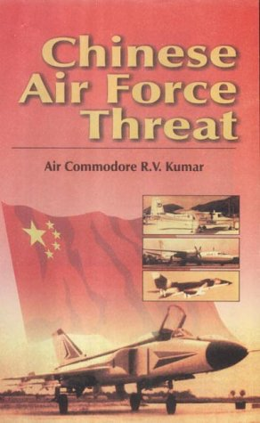 9788170491460: Chinese Air Force Threat
