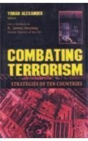 Combating Terrorism: Strategies of Ten Countries (8170491509) by Yonah Alexander