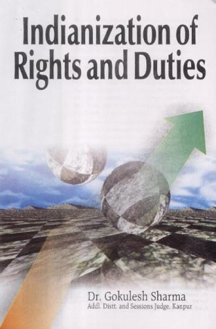 Indianization of Rights and Duties: Sharma Gokulesh
