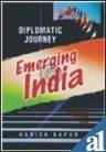 9788170491880: Diplomatic Journey: Emerging India