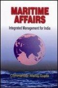Maritime Affairs: Gupta Manoj
