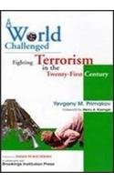 9788170492283: A World Challenged: Fighting Terrorism in the 21st Century