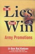 The Lies That Win: Army Promotions: Lt. Gen. Raj