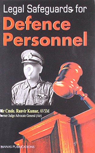 Legal Safeguards for Defence Personnel: Air Cmde R.V.
