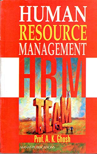 Human Resource Management: Ghosh Ajit Kumar