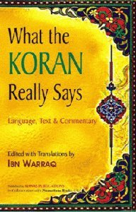 What the Koran Really Says: Language, Text and Commentary (8170493137) by Parvez Dewan