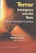 9788170493549: Terror, Insurgency and the State: Ending Protracted Conflicts