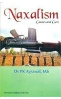 Naxalism: Agrawal P.K.