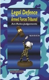 Legal Defence in Armed Forces Tribunal: Jha U.C.