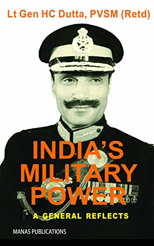 9788170495178: India's Military Power: A General Reflects