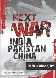 NEXT WAR INDIA PAKISTAN CHINA