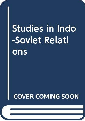 Studies in Indo-Soviet Relations: Others Dutt V.P.